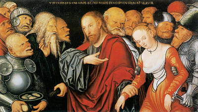 Christ And The Woman Taken In Adultery  Print by Lucas Cranach the Younger