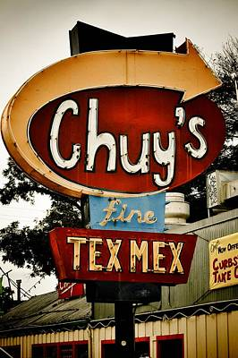 Tex-mex Photograph - Chuy's Sign 2 by Kristina Deane