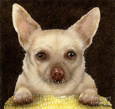 Chihuahua Painting - Corn Dog... by Will Bullas