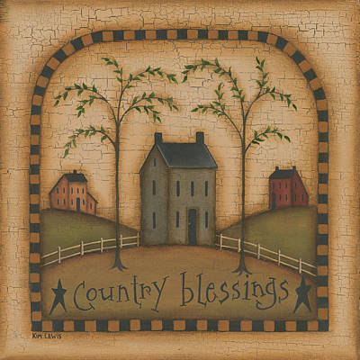 Inspirational Painting - Country Blessings by Kim Lewis