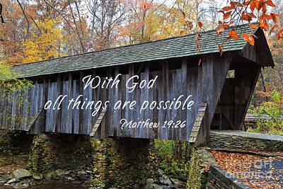Scripture Photograph - Covered Bridge Scripture by Jill Lang