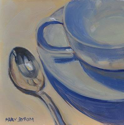 Painting - Cup And Spoon by Mary Byrom