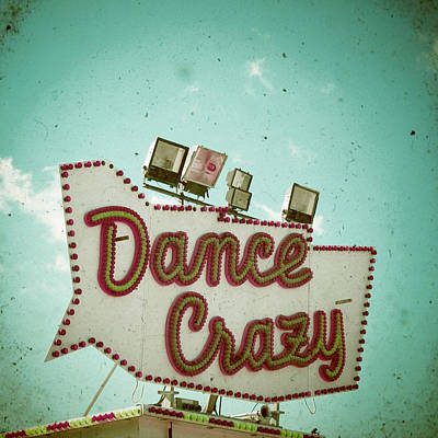 Cassia Photograph - Dance Crazy by Cassia Beck