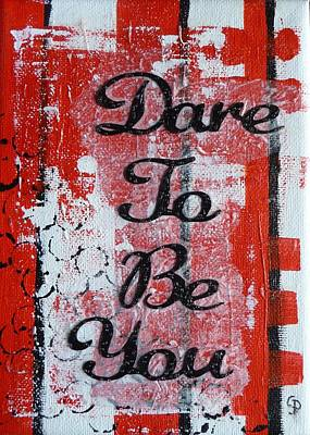 Desk Mixed Media - Dare To Be You - 3 by Gillian Pearce