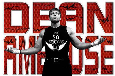 Wwe Digital Art - Dean Ambrose Why So Serious by Anibal Diaz