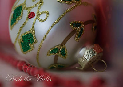 Hand Crafted Photograph - Deck The Halls by Angie Vogel