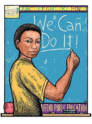 Cans Mixed Media - Defend Public Education by Ricardo Levins Morales