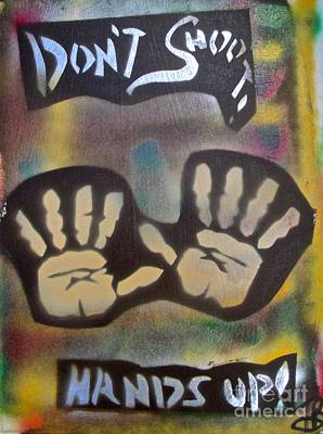 First Amendment Painting - Don't Shoot Hands Up by Tony B Conscious