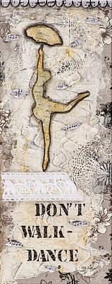 Fabric Mixed Media - Don't Walk Dance by Stanka Vukelic