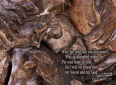 Bible Verse Photograph - Downcast Bible Verse by Tom Brickhouse