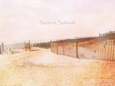 Atlantic Ocean Beach Photograph - Dreamy Pale Cottage Summer Beach Typography  by Kathy Fornal
