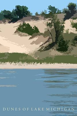 Lake Michigan Digital Art - Dunes Of Lake Michigan by Michelle Calkins