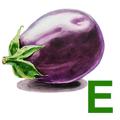 Eggplant Painting - E Art Alphabet For Kids Room by Irina Sztukowski