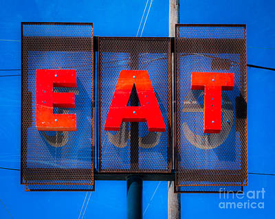 Old Sign Photograph - Eat by Sonja Quintero