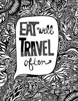 Eat Well. Travel Often. Print by Jody Pham