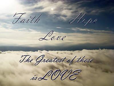 Aimeemaher Photograph - Faith Hope Love by Aimee L Maher Photography and Art Visit ALMGallerydotcom