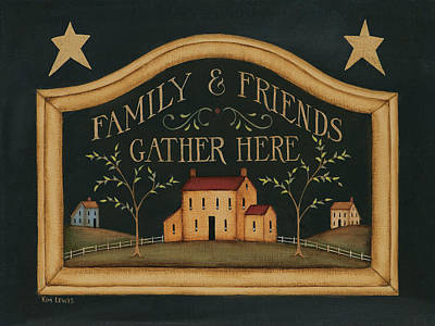 Inspirational Painting - Family And Friends by Kim Lewis