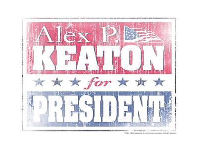 Fox Digital Art - Family Ties - Alex For President by Brand A