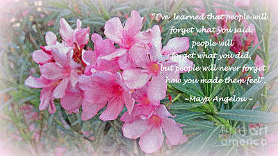 Flowers With Maya Angelou Verse Print by Kay Novy