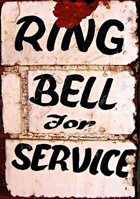 Hand Made Photograph - Ring Bell For Service by Chris Berry