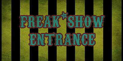 Outsider Digital Art - Freak Show Entrance by Jera Sky