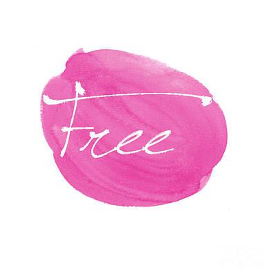 Typography Digital Art - Free Pink by Marion De Lauzun