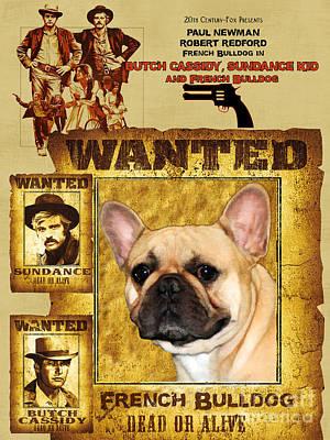 Sundance Painting - French Bulldog Art Canvas Print - Butch Cassidy And The Sundance Kid Movie Poster by Sandra Sij