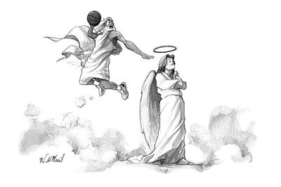 Angels Drawing - G-d Slam Dunks On An Angel's Halo by Will McPhail
