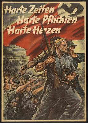 Nazi Party Photograph - German World War 2 Poster. Harte Zeiten by Everett