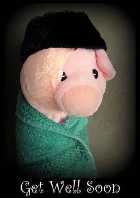 Pig Photograph - Get Well Card by Piggy