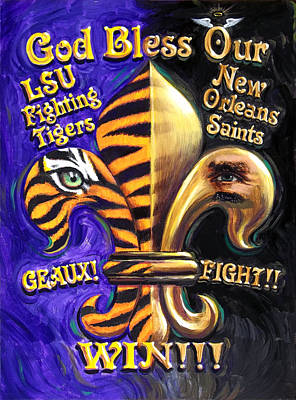 Louisiana Art Painting - God Bless Our Tigers And Saints by Mike Roberts