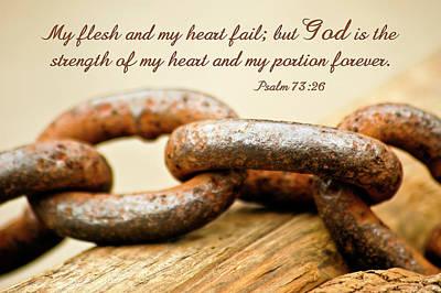 Christian Verse Photograph - God Is My Strength by Carolyn Marshall