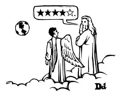 God To An Angel On A Cloud Overlooking Earth Print by Drew Dernavich