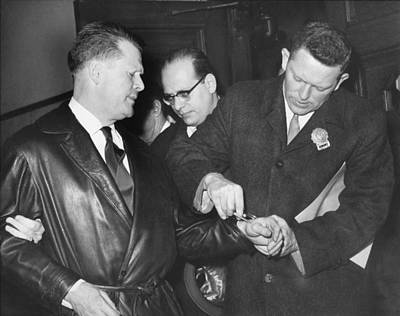 Arrest Photograph - Handcuffs For Jimmy Hoffa by Underwood Archives