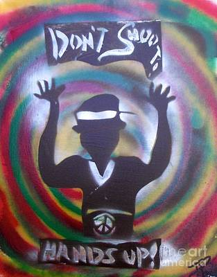 Civil Rights Painting - Hands Up Don't Shoot Peaced Out by Tony B Conscious