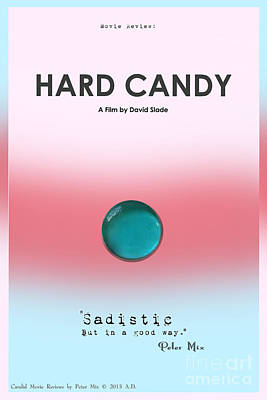 Hard Candy Movie Review. Sadistic But In A Good Way Print by Peter Mix