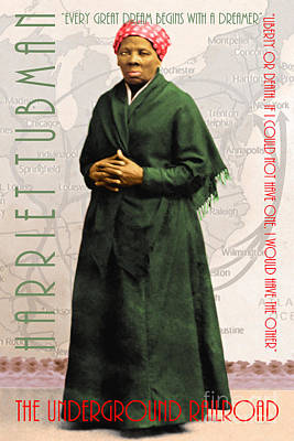 Harriet Tubman The Underground Railroad 20140210v2 With Text Print by Wingsdomain Art and Photography
