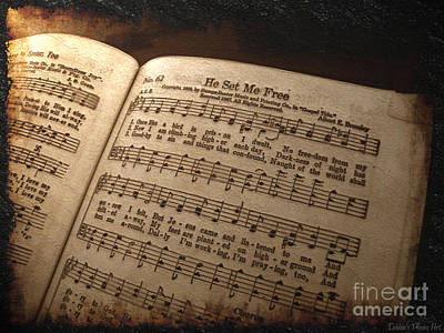 Set Me Free Photograph - He Set Me Free - Hymnal Song by Debbie Portwood