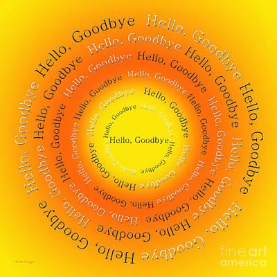 Ringo Digital Art - Hello Goodbye 4 by Andee Design