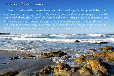 Heres To The Crazy Ones By Steve Jobs Print by Barbara Snyder