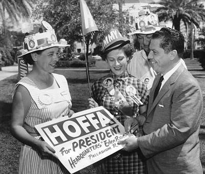 Labor Union Photograph - Hoffa For Teamster President by Underwood Archives
