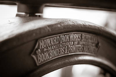 Printmaking Photograph - Howard Ironworks by Chris Bordeleau
