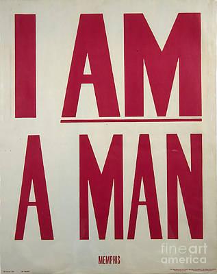 Civil Rights Photograph - I Am A Man by Baltzgar