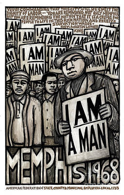 Rights Painting - I Am A Man by Ricardo Levins Morales