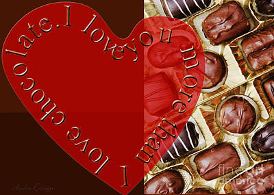 Mixed Media - I Love You More Than I Love Chocolate 4 by Andee Design