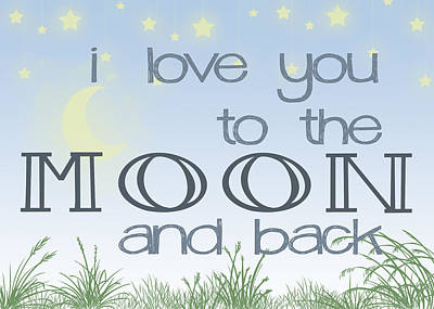 I Love You To The Moon And Back Two Print by Heather Applegate