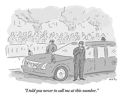I Told You To Never Call Me At This Number Print by Kim Warp