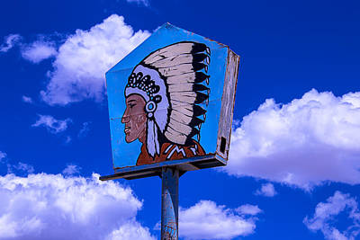 Indian Chief Sign With Clouds Print by Garry Gay