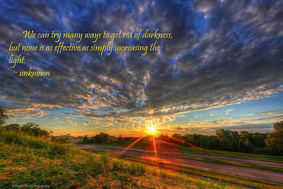 Inspirational Quote Get Rid Of The Darkness Print by Wayne Moran