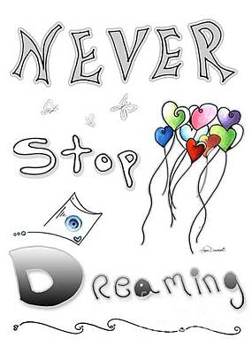 Uplifting Drawing - Inspirational Typography Word Art Heart Balloons Never Stop Dreaming By Megan Duncanson by Megan Duncanson